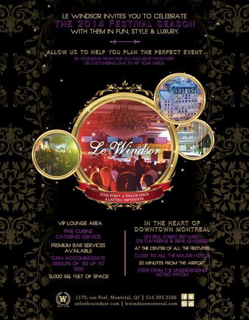 ea3ab1d1987 Le Windsor invites you to celebrate the 2014 festival season with them in  FUN